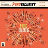 Pyrotechnist Fire Crackers Amped Non Exclusive