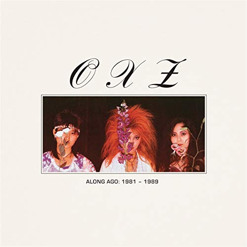 Oxz Along Ago 1981 1989 Amped Exclusive