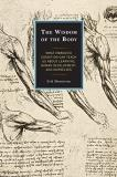 Erik Shonstrom The Wisdom Of The Body What Embodied Cognition Can Teach Us About Learni