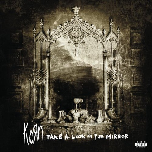 Korn Take A Look In The Mirror Explicit Version 2 Lp Set