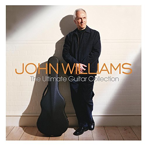 John Williams Ultimate Guitar Collection Williams (gtr)