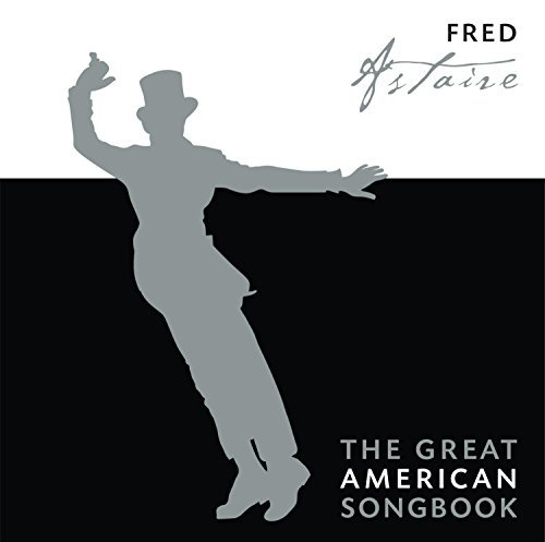 Fred Astaire Great American Songbook