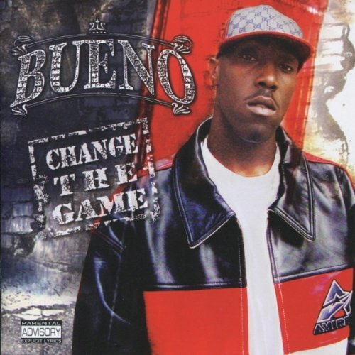 Bueno Change The Game Explicit Version