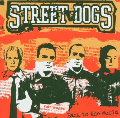 Street Dogs Back To The World