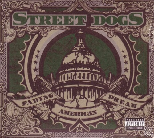 Street Dogs Fading American Dream Explicit Version Incl. DVD