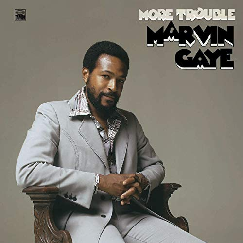 marvin-gaye-more-trouble