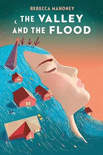 rebecca-mahoney-the-valley-and-the-flood