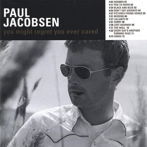 paul-jacobsen-you-might-regret-you-ever-cared