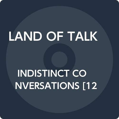 Land Of Talk Indistinct Conversations (indie Exclusive) W Download Card