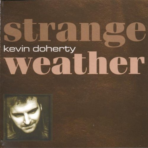 kevin-doherty-strange-weather