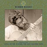 Robbie Basho Selections From Song Of The Avatars The Lost Master Tapes Rsd Exclusive Ltd. 1 000