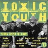 Young Fresh Fellows Toxic Youth Toxic Transparent Green Vinyl Rsd Exclusive Ltd. 800