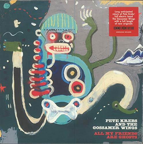 Pete Krebs & The Gossamer Wings All My Friends Are Ghosts Rsd Exclusive