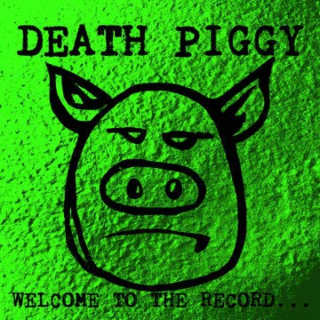 death-piggy-gwar-welcome-to-the-record-180g-green-vinyl-rsd-exclusive-ltd-1000