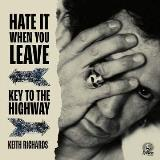 Keith Richards Hate It When You Leave B W Key To The Highway Red Vinyl Rsd Exclusive Ltd. 4000