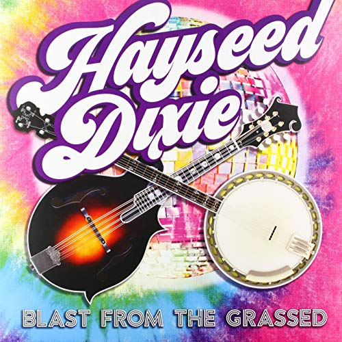 hayseed-dixie-blast-from-the-grassed