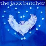 The Jazz Butcher Condition Blue