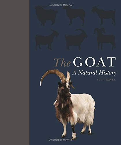 sue-weaver-the-goat-a-natural-and-cultural-history