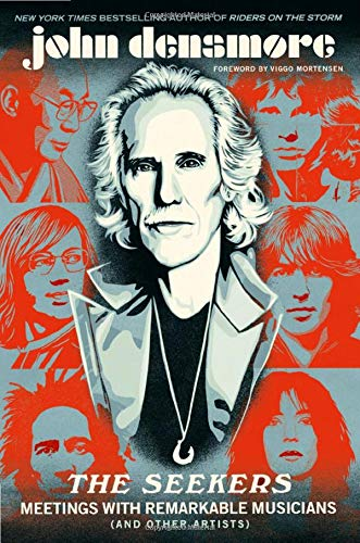 john-densmore-the-seekers-meetings-with-remarkable-musicians-and-other-art