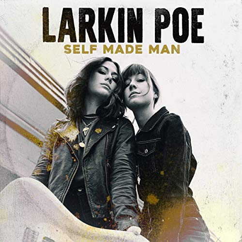 larkin-poe-self-made-man-amped-exclusive