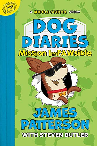 james-patterson-dog-diaries-3-mission-impawsible-a-middle-school-story