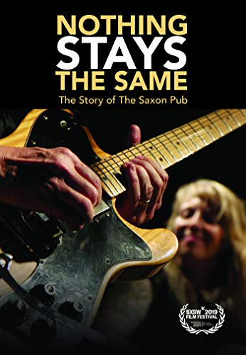 Nothing Stays The Same The Story Of The Saxon Pub DVD Nr