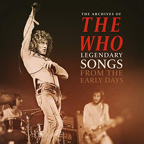 Who The Archives Of Legendary Songs From The Early Days Lp