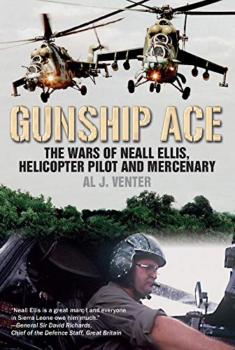 al-j-venter-gunship-ace-the-wars-of-neall-ellis-helicopter-pilot-and-mer