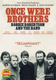 Once Were Brothers Robbie Robertson And The Band Robbie Robertson Band DVD R