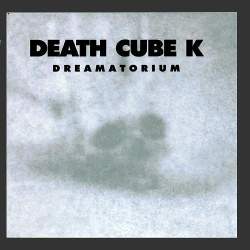 Death Cube K Dreamatorium