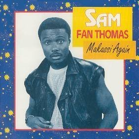 Thomas Sam Fan Makassi Again