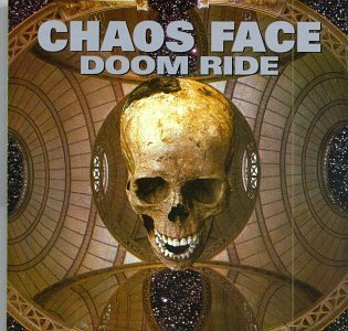 Chaos Face Doom Ride