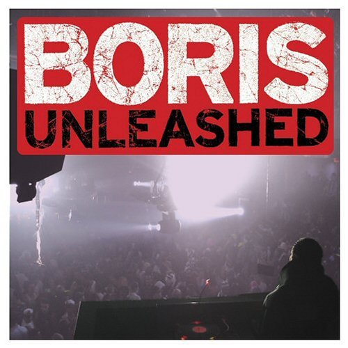 Dj Boris Unleashed