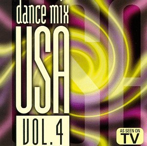 Dance Mix U.S.A. Vol. 4 Dance Mix U.S.A. Dance Mix U.S.A.