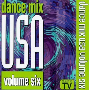 Dance Mix U.S.A. Vol. 6 Dance Mix U.S.A. Dance Mix U.S.A.