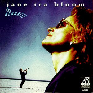Jane Ira Bloom Nearness