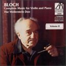 E. Bloch Music For Vn Pno Vol. 2 Weilerstein Duo