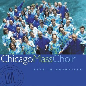 Chicago Mass Choir Live In Nashville