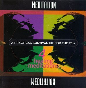 Meditation Practical Survival Kit For The