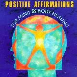 John Daniels Positive Affirmations For Mind