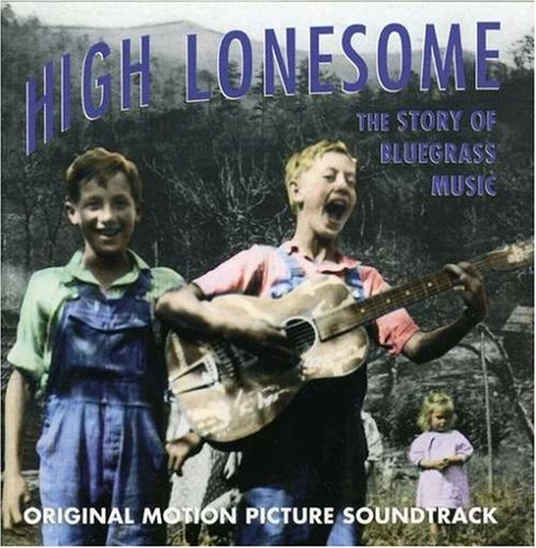 High Lonesome The Story Of Bl High Lonesome The Story Of Bl