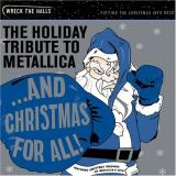 Tribute To Metallica And Christmas For All! The Hol T T Metallica