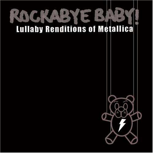 Rockabye Baby! Lullaby Renditions Of Metallic