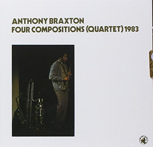 Anthony Braxton Four Compositions
