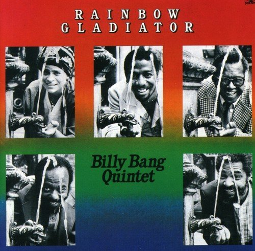 Billy Quintet Bang Rainbow Gladiator