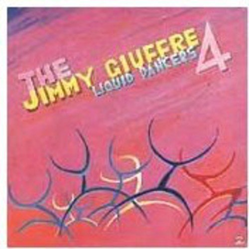 jimmy-4-giuffre-liquid-dancers
