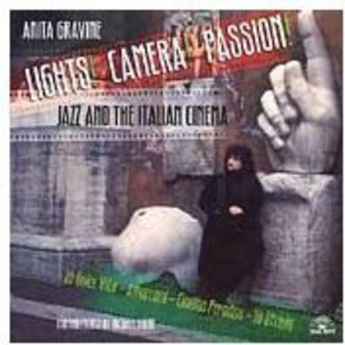 Anita Gravine Lights! Camera! Passion! Jazz