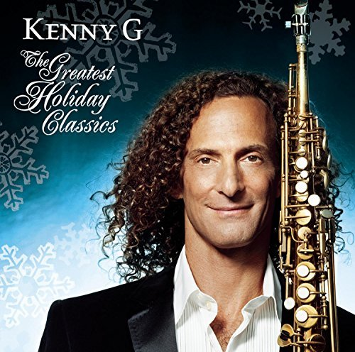 kenny-g-greatest-holiday-classics