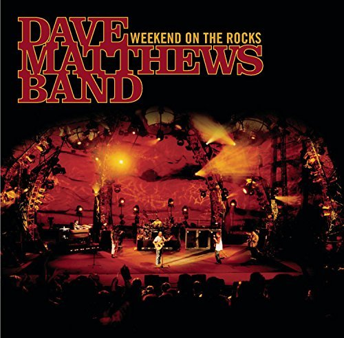 Dave Matthews Band Weekend On The Rocks Incl. DVD