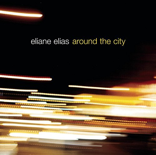 Eliane Elias Around The City CD R